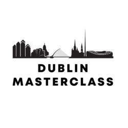 Dublin Masterclass