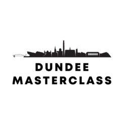 Dundee Masterclass