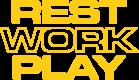 Rest Work Play